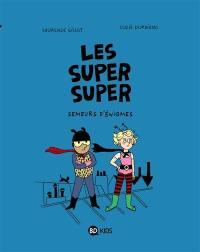 Les super super. Volume 1, Semeurs d'énigmes