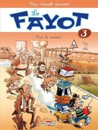 Le fayot. Volume 3, Vive la rentrée !