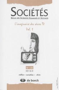 Sociétés. n° 128, L'imaginaire des séries TV