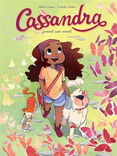 Cassandra, Cassandra prend son envol, Vol. 1