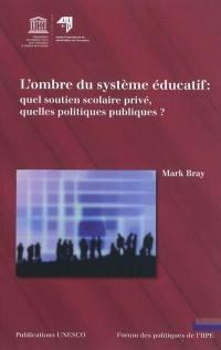 L'ombre du système éducatif