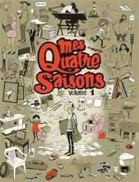 Mes quatre saisons. Volume 1, Mes quatre saisons