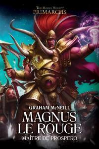 Primarchs, Magnus le rouge