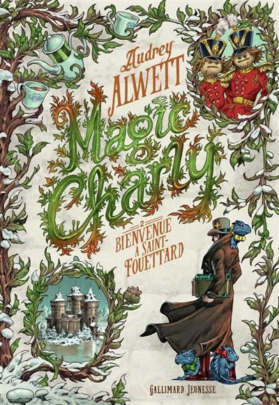 Magic Charly. Volume 2, Bienvenue à Saint-Fouettard