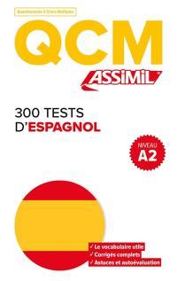 300 tests d'espagnol, niveau A2