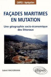 Façades maritimes en mutation