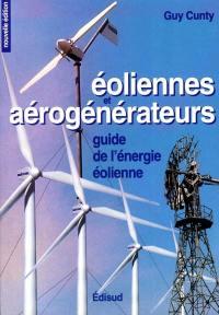 Eoliennes et aérogénérateurs