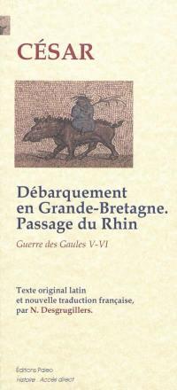 Guerre des Gaules, Second débarquement en Grande-Bretagne, expéditions en Germanie