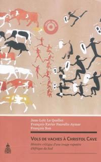 Vols de vaches à Christol Cave