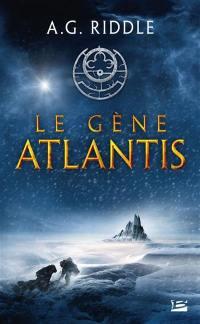 La trilogie Atlantis. Volume 1, Le gène Atlantis