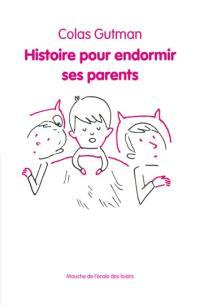Histoire pour endormir ses parents