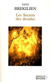 Les secrets des druides