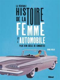La véritable histoire de la femme et l'automobile