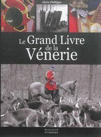 Le grand livre de la vénerie