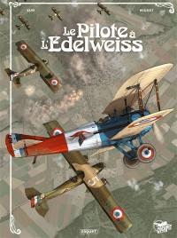 Le pilote à l'edelweiss, Le pilote à l'edelweiss