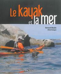 Le kayak et la mer