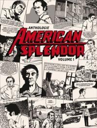 Anthologie American splendor. Volume 1,