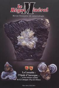 Règne minéral (Le), hors série. n° 21, La Lussatite