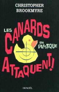 Les canards en plastique attaquent !