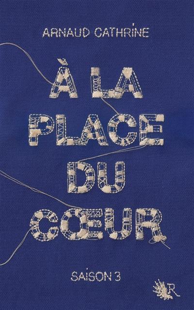 A la place du coeur. Volume 3,