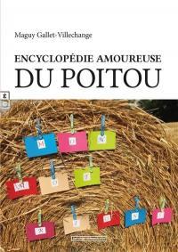 Encyclopédie amoureuse du Poitou