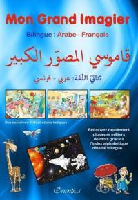 Mon grand imagier bilingue arabe-français