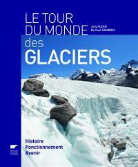 Le tour du monde des glaciers
