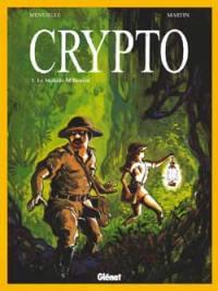 Crypto. Vol. 1. Le Mokélé-M'Bembé