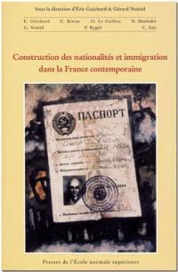 Construction des nationalités et immigration dans la France contemporaine
