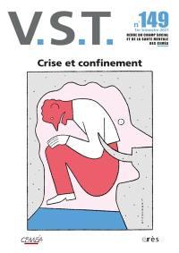 VST. n° 149, Crise et confinement