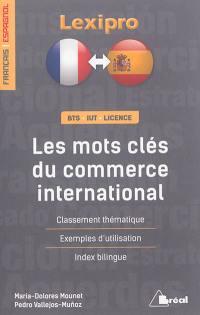 Les mots-clés du commerce international, français-espagnol