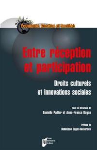 Entre réception et participation : droits culturels et innovations sociales