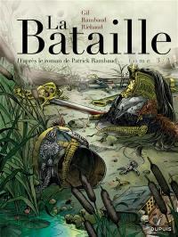 La bataille. Volume 3,