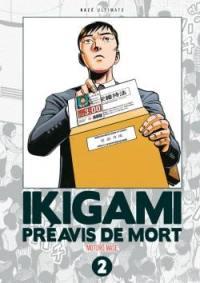Ikigami, préavis de mort : ultimate. Vol. 2