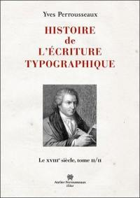 Le XVIIIe siècle. Volume 2,