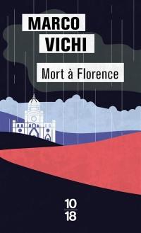 Une enquête du commissaire Bordelli, Mort à Florence