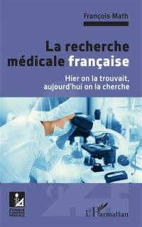 La recherche médicale française