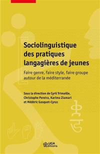 Sociolinguistique des pratiques langagières de jeunes