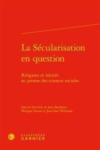 La sécularisation en question