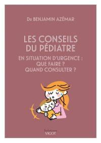 Les conseils du pédiatre en situation d'urgence