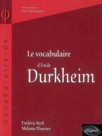 Le vocabulaire d'Emile Durkheim