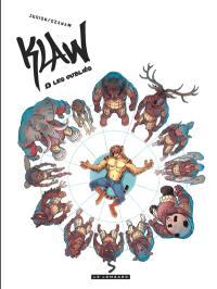 Klaw. Volume 6, Les oubliés