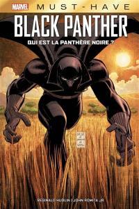 Black Panther, Qui est la Panthère noire ?