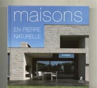 Maisons en pierre naturelle = Natural stone houses = Haüser aus Naturstein