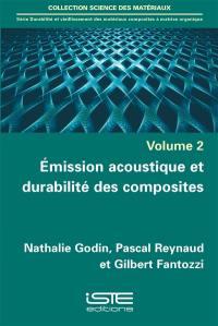 Emission acoustique et durabilité des composites