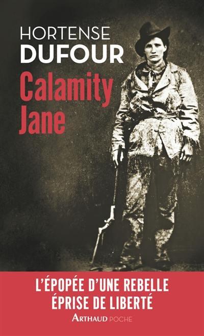 Calamity Jane : le diable blanc