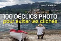 100 déclics photo