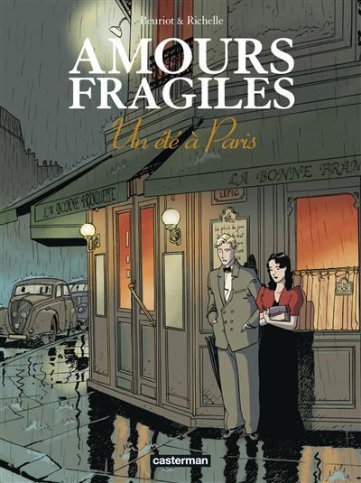 Amours fragiles. Volume 2, Un été à Paris