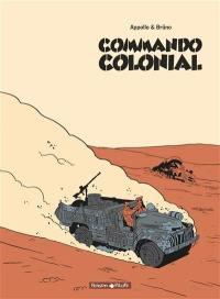 Commando colonial : édition intégrale en noir et blanc