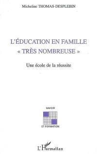 L'éducation en famille très nombreuse